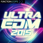 Function Loops Ultra EDM 2015 WAV MiDi