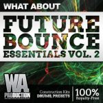 WA Production What About Future Bounce Essentials 2 WAV MiDi Presets