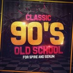 Mainroom Warehouse Classic 90s Old School for Spire & Serum