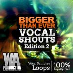 WA Production What About Bigger Than Ever Vocal Shouts Edition 2