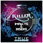 True Samples Killer Impacts & Risers WAV
