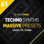 Loopmasters Patchworx 61 Techno Synths Massive Presets