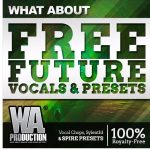 WA Production What About Free Future Vocals Presets