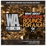 WA Production What About Melbourne Bounce For A.N.A