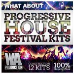 WA Production What About Progressive House Festival Kits WAV MiDi