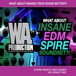 WA Productions What About Insane EDM For Spire