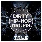 True Samples Dirty Hip Hop Drums WAV-DISCOVER