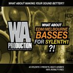 WA Production What About EDM Melbourne Basses For Sylenth1
