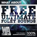 WA Production What About Free Ultimate Foley Sounds WAV