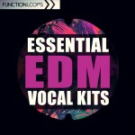 Function Loops Essential EDM Vocal Kits