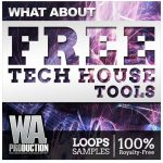 WA Production What About Free Tech House Tools
