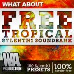 WA Production What About Free Tropical House Sylenth1 Soundbank