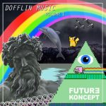Future Koncept Dofflin Music Vol.1 WAV