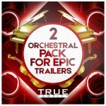 True Samples Orchestral Pack For Epic Trailers 2 WAV MiDi