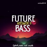 Unmute Future Bass Vol.2