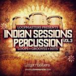 Loopmasters Indian Sessions Percussion Vol.3