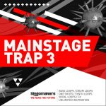 Singomakers Mainstage Trap Vol.3 MULTiFORMAT