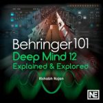 Ask Video Behringer 101 DeepMind 12 Explained & Explored TUTORiAL-SYNTHiC4TE
