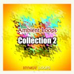 Hymov Loops Ambient Loops Collection 2