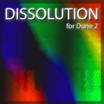 Homegrown Sounds Dissolution FOR SYNAPSE AUDIO DUNE 2-MAGNETRiXX