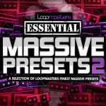 Loopmasters Presents Essentials 35 Massive Presets Vol.2 MiDi Ni Massive