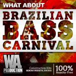 WA Production What About Barzilian Bass Carnival PACK-DISCOVER