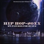 Revenge Sounds Hip Hop 20XX FOR SYNAPSE AUDIO DUNE 2
