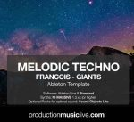 Production Music Live Melodic Techno Francois Giants Ableton Template