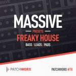 Loopmasters Patchworx 78 Freaky House For NATiVE iNSTRUMENTS MASSiVE-DISCOVER