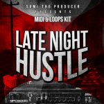 Sami The Producer Late Night Hustle WAV MiDi FLP