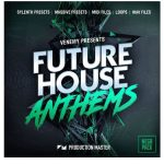 Production Master Future House Anthems WAV MiDi NATiVE iNSTRUMENTS MASSiVE LENNAR DiGiTAL SYLENTH1-DISCOVER