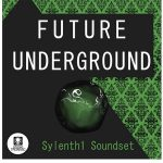 Studio Tronnic Future Underground For LENNAR DiGiTAL SYLENTH1-DISCOVER