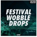 EDM Sound Productions Festival Wobble Drops WAV MiDi-DISCOVER