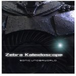 Sonic Underworld Zebra Kaleidoscope + Dark Remix For U-HE ZEBRA 2-DISCOVER