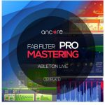 Ancore Sounds FabFilter Pro Mastering Ableton Template
