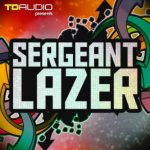Industrial Strength TD Audio Sergeant Lazer WAV MiDi Sylenth 1