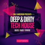 Loopmasters Dale Anderson Presents Deep and Dirty Tech House MULTiFORMAT