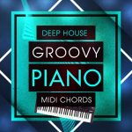 Mainroom Warehouse Deep House Groovy Piano MIDI Chords MiDi