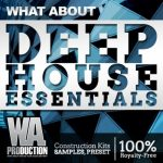 WA Production What About Deep House Essentials WAV MiDi FLP Massive and SERUM Presets