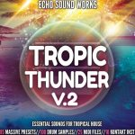 Echo Sound Works Tropic Thunder Vol.2 WAV MiDi Ni MASSiVE KONTAKT