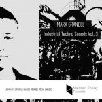 Maintain Replay Records Mark Grandel Industrial Techno Sounds Vol.3 WAV