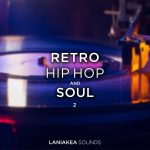 Laniakea Sounds Retro Hip Hop and Soul 2 WAV