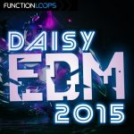 Function Loops Daisy EDM 2015 WAV MiDi SBF SPF NMSV FXP-DISCOVER