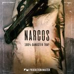 Production Master Narcos (100% Gangster Trap) WAV-DISCOVER