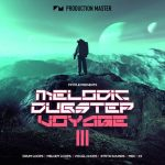 Production Master Melodic Dubstep Voyage III WAV MiDi-DISCOVER