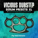 Production Master Vicious Dubstep XL For XFER RECORDS SERUM-DISCOVER
