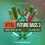 Production Master Vital Future Bass 3 WAV MiDi XFER RECORDS SERUM-DISCOVER