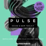 Production Master Pulse (House And EDM Toolkit) WAV-DISCOVER