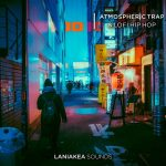 Laniakea Sounds Atmospheric Trap and Lofi Hip Hop WAV MiDi SPiRE PRESETS