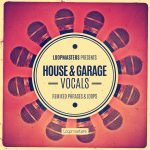 Loopmasters Presents House and Garage Vocals WAV REX2-MAGNETRiXX